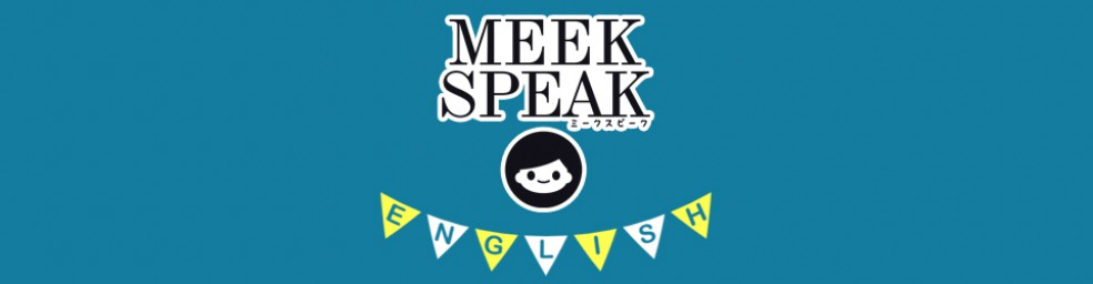 MEEK SPEAK ENGLISH